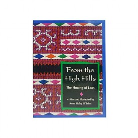 From the high hills: The Hmong of Laos (Scott Foresman reading)