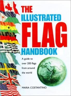 The Illustrated Flag Handbook (Hardcover)