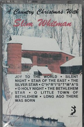 A Country Christmas with Slim Whitman (Audio Cassette)
