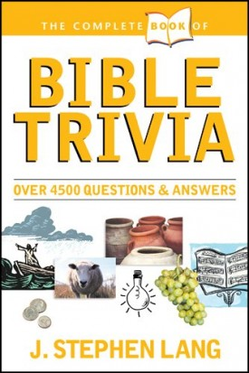 The Complete Book of Bible Trivia  (Paperback)