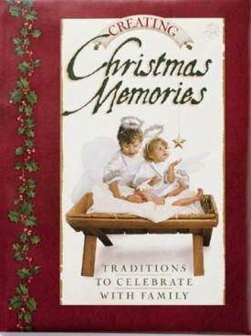 Creating Christmas Memories (Hardcover)