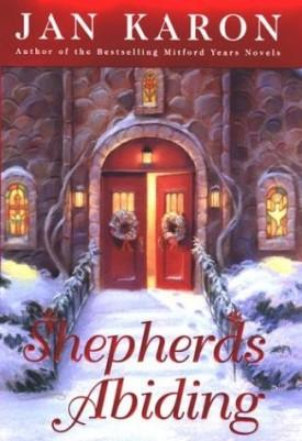 Shepherds Abiding: A Mitford Christmas Story (Hardcover)