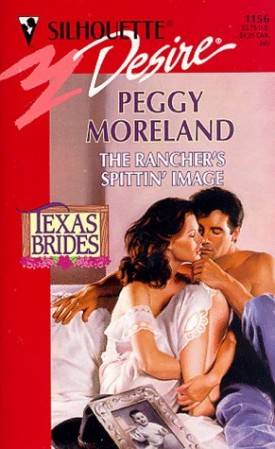 Ranchers Spittin Image (Texas Brides) (Silhouette Desire , No 1156) (Mass Market Paperback)