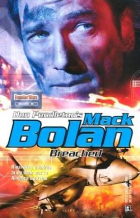 Mack Bolan: Breached [Sep 01, 2003] Don Pendleton
