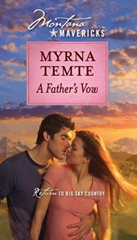 A Fathers Vow (Montana Mavericks) (Paperback)