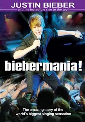 Bieber, Justiin - Biebermania! (DVD)
