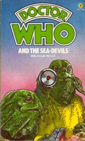 Doctor Who and the Sea-Devils (Doctor Who #4) (Mass Market Paperback)