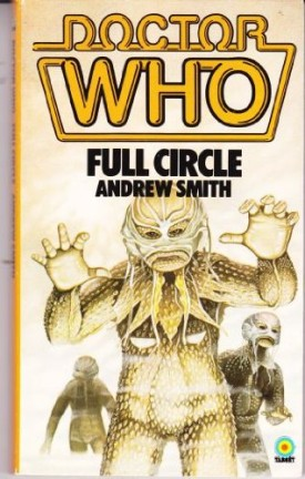 Doctor Who: Full Circle (Doctor Who, Book 26) (Mass Market Paperback)