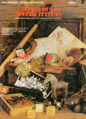 Adventures In Special Effects (Hal Leonard Organ Adventure Creative Styling Series, 2) (Paperback)