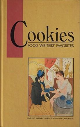 Cookies Food Writers Favorites Cook Book (Hardcover)