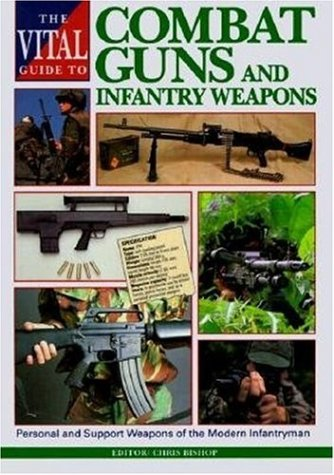 Vital Guide to Combat Guns and Infantry Weapons(Hardcover)