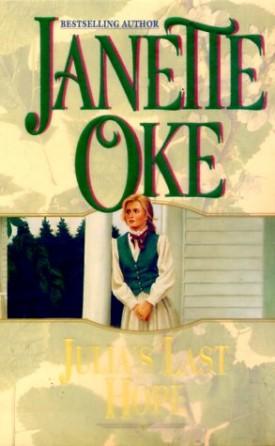 Julia's Last Hope (Women of the West) (MMPB Paperback)