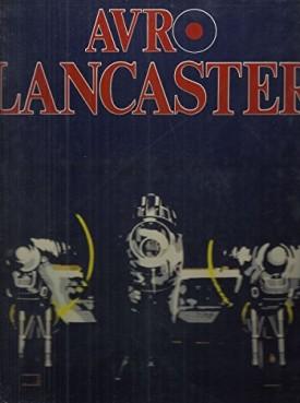 Avro Lancaster: Combat Aircraft of World War II (Hardcover)