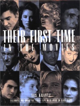 Their First Time in the Movies (With DVD & VHS) (Hardcover)