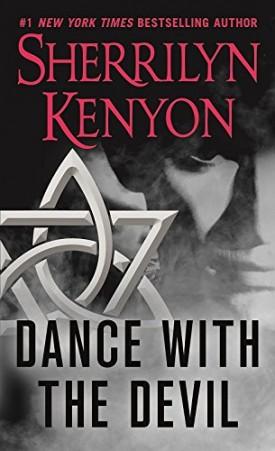 Dance with the Devil (Dark-Hunter, Book 4) (Mass Market Paperback)