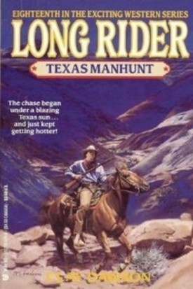 Texas Manhunt (Long Rider) (Mass Market Paperback)