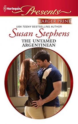 The Untamed Argentinian (Mass Market Paperback)