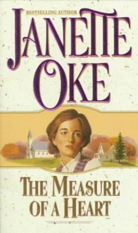 The Measure of a Heart (Women of the West #6) (MMPB Paperback)