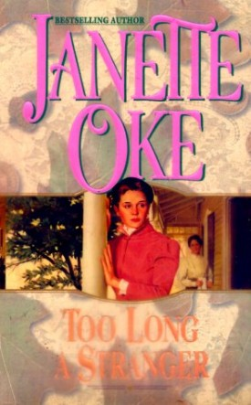 Too Long a Stranger (Women of the West) (MMPB Paperback)
