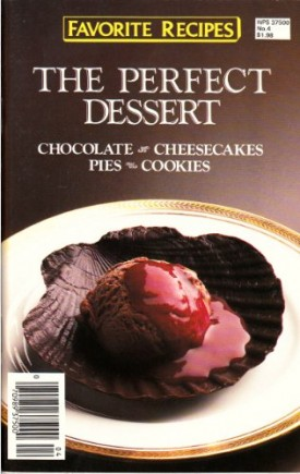 Favorite Recipes The Perfect Dessert #4 (Cookbook Paperback)