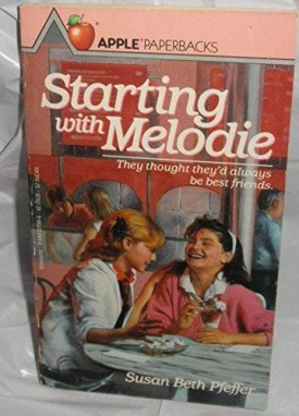 Starting With Melodie (Paperback)