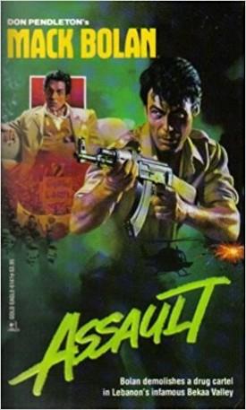Assault (Super Bolan) [Apr 01, 1990] Pendleton, Don