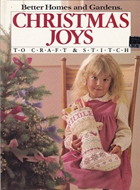 Better Homes and Gardens Christmas Joys to Craft & Stitch (Hardcover)