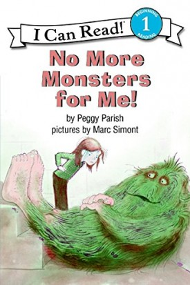 No More Monsters for Me! [Paperback] Parish, Peggy and Simont, Marc