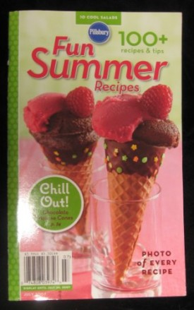 Pillsbury Classic Cookbooks #315 - Fun Summer Recipes (July, 2007) (Cookbook Paperback)