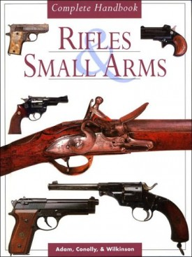 Rifles & Small Arms(Hardcover)