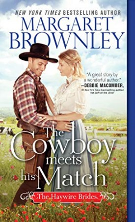 The Cowboy Meets His Match (The Haywire Brides) (MMPB Paperback)