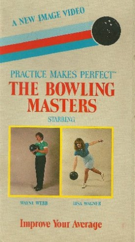 Practice Makes Perfect: The Bowling Masters - Improve Your Average [VHS Tape]...