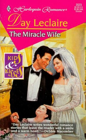 Miracle Wife (Kids And Kisses) (Paperback)
