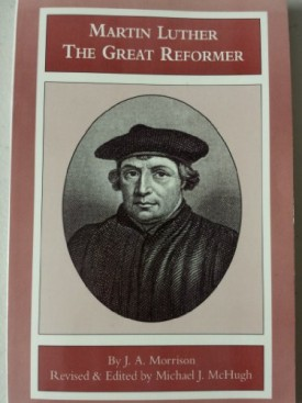 Martin Luther: The Great Reformer (Paperback)