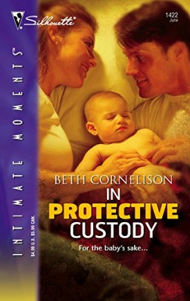 In Protective Custody (Silhouette Intimate Moments) (Paperback)