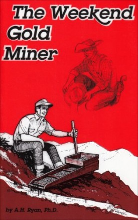 The Weekend Gold Miner (Paperback)
