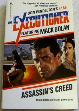 AssassinS Creed (Mack Bolan : The Executioner No. 166) [Sep 01, 1992] Don Pendleton
