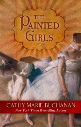 The Painted Girls (Wheeler publishing large print hardcover) (Hardcover)