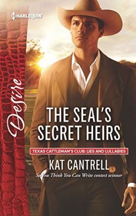 The SEAL's Secret Heirs (Texas Cattleman's Club: Lies and Lullabies) (Mass Market Paperback)