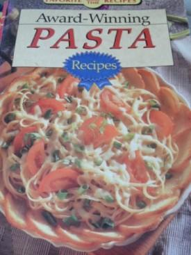 Favorite All Time Recipes: Award-Winning Pasta Recipes WPS 37500 Vol. 5 No. 35; July 1991 (Cookbook Paperback)