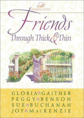 Friends Through Thick and Thin (Paperback)