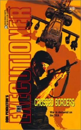 The Executioner: Crossed Borders [Oct 01, 2001] Pendleton
