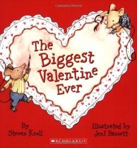 The Biggest Valentine Ever (Paperback)
