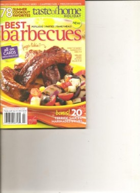 Taste of Home Holiday Best Barbecues Magazine (78 Summer cookout favorites all on Cards with photos, 2010) (Cookbook Paperback)