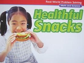 Real-World Problem Solving Library Grade 1 Healthful Snacks, GR E, Benchmark 8 [Paperback] Macmillan/McGraw-Hill;Glencoe