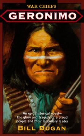 Geronimo (War Chiefs) (Mass Market Paperback)
