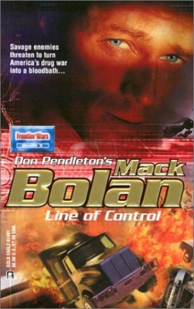 Mack Bolan: Line of Control [Jul 01, 2003] Pendleton, Don
