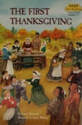 The First Thanksgiving (Step into reading: Step 2) (Paperback)