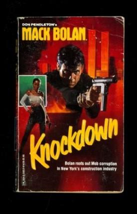 Knockdown (Super Bolan) [Jan 01, 1990] Pendleton, Don