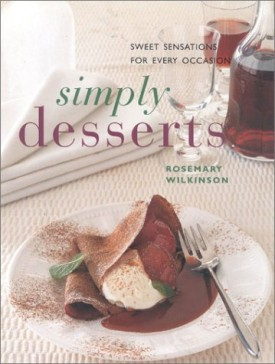 Simply Desserts: Sweet Sensations for Every Occasion (Contemporary Kitchen) (Paperback)